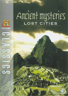 History Classics: Ancient Mysteries - Lost Cities Movie