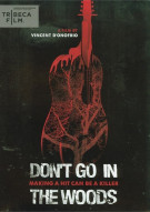 Dont Go In The Woods Movie
