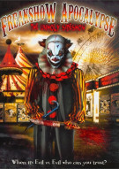 Freakshow Apocalypse: The Unholy Sideshow Movie
