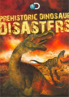 Prehistoric Dinosaur Disasters Movie