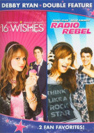 16 Wishes / Radio Rebel (Debby Ryan Double Feature) Movie