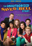 Unauthorized Saved By The Bell Story, The (DVD + UltraViolet) Movie