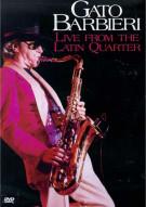 Gato Barbieri: Live From The Latin Quarter Movie