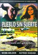 Pueblo Sin Suerte (Town Without Luck) Movie