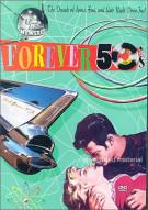 Forever 50s Movie