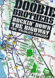Doobie Brothers, The: Rockin Down The Highway - The Wildlife Concert Movie