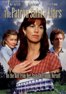Patron Saint Of Liars, The Movie