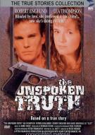 Unspoken Truth, The Movie
