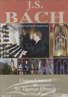 J.S. Bach: Organ Concert In St. Thomas Church Movie