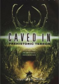 Caved In: Prehistoric Terror Movie