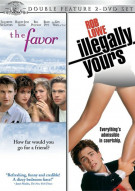 Favor, The / Illegally Yours (Double Feature) Movie