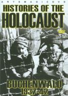 Histories Of The Holocaust: Buchenwald 1937 - 42 Movie