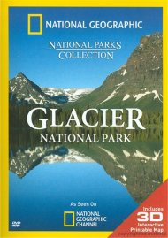 National Geographic: Glacier National Park Movie