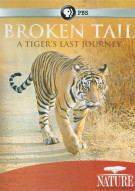 Nature: Broken Tail - A Tigers Last Journey Movie