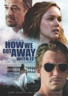 How We Got Away With It Movie