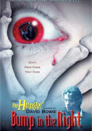 Hunger, The: Bump In The Night Movie