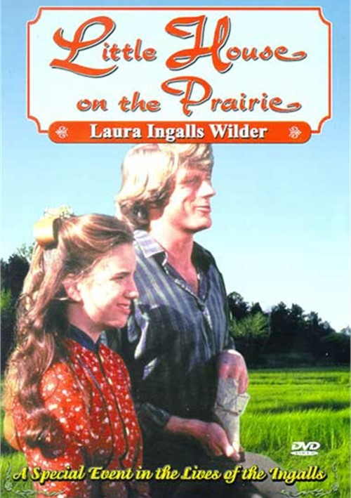 Little House On The Prairie: Laura Ingalls Wilder Movie
