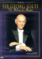 Sir Georg Solti: The Making Of A Maestro Movie