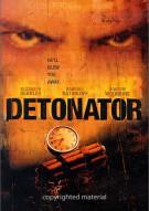 Detonator Movie