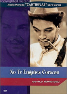 No Te Enganes Corazon (Dont Fool Yourself Dear) Movie