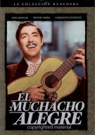 El Muchacho Alegre Movie