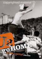 U2 Go Home: Live From Slane Castle (Jewel Case) Movie