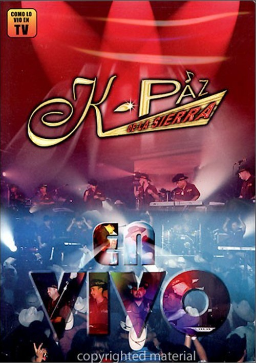 K-Paz De La Sierra - En Vivo Movie