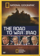 National Geographic: The Road To War - Iraq Movie