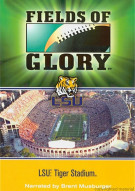 LSU Tiger Stadium: Fields Of Glory Movie