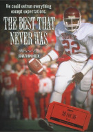 ESPN Films 30 For 30: The Best That Never Was Movie