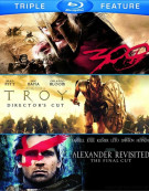 300 / Troy: Directors Cut / Alexander Revisited: The Final Cut (Triple Feature) Blu-ray
