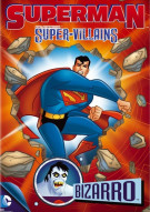 Superman Super-Villains: Bizarro Movie