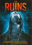 Ruins, The: Unrated Movie
