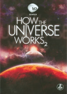 How The Universe Works: Season Two Movie
