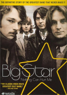 Big Star: Nothing Can Hurt Me Movie