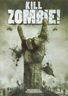Kill Zombie! Movie