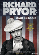 Richard Pryor: Omit The Logic Movie