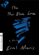 Thin Blue Line, The: The Criterion Collection Movie