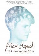 Matt Shepard Is A Friend Of Mine Movie