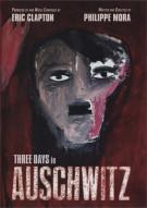 Three Days In Auschwitz Movie