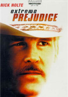 Extreme Prejudice Movie