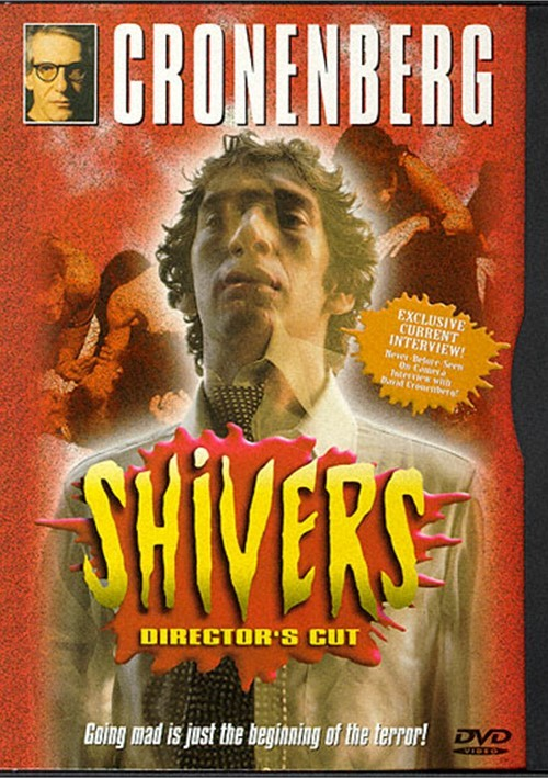 Shivers a.k.a. They Came From Within Movie