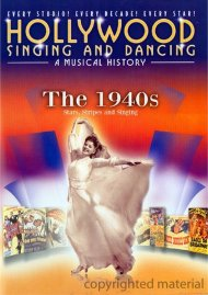 Hollywood Singing And Dancing: The 1940s Movie
