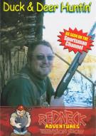 Redneck Adventures Television Show: Duck & Deer Huntin Movie