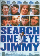 Search For One-Eye Jimmy, The Movie
