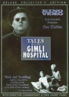 Tales From The Gimli Hospital Movie
