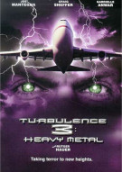 Turbulence 3: Heavy Metal Movie