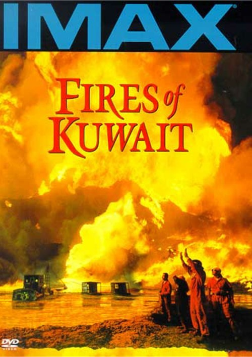 IMAX: Fires Of Kuwait Movie