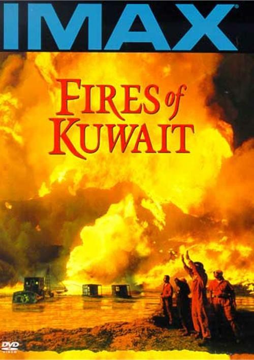 IMAX: Fires Of Kuwait Movie