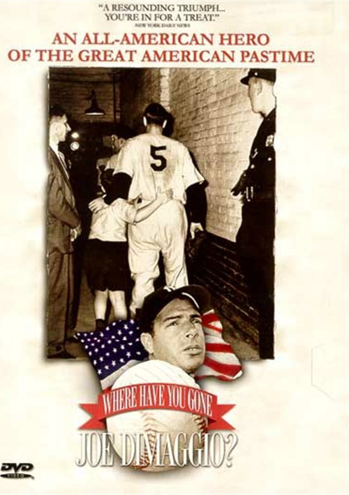 Where Have You Gone, Joe DiMaggio? Movie